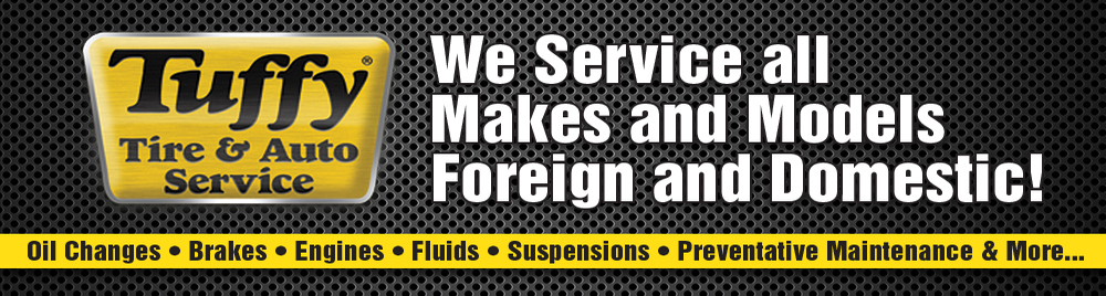 Tuffy Services All Makes & Models Foreign & Domestic Cars & Trucks